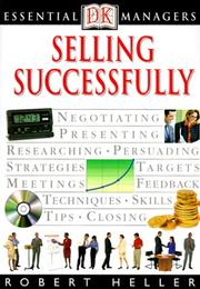 Cover of: Selling successfully | Heller, Robert