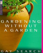 Gardening Without a Garden by Gay Search