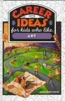 Cover of: Career ideas for kids who like art