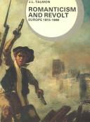 Cover of: Romanticism and Revolt | J. R. Talmon