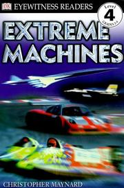 Cover of: Extreme Machines | DK Publishing