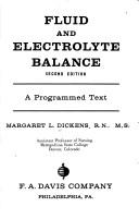 Fluid and electrolyte balance by Margaret L. Dickens