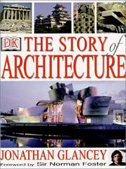 Cover of: The Story of Architecture | Jonathan Glancey