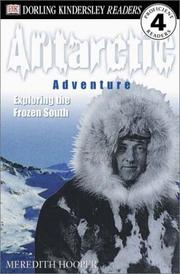 Cover of: Antarctic Adventure, Exploring the Frozen Continent