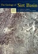 Cover of: The geology of Sirt Basin