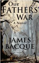 Cover of: Our fathers' war: a novel