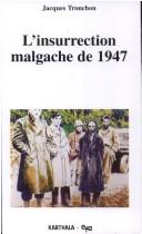 Cover of: L' insurrection Malagache de 1947