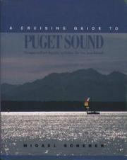 Cover of: A Cruising Guide to Puget Sound | Migael M. Scherer