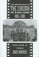 Cover of: Beginnings Of Cinema In England,1894-1901: Volume 2