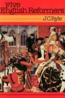Cover of: Five English reformers by J. C. Ryle