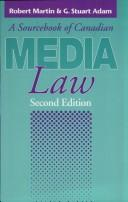 Cover of: A sourcebook of Canadian media law.  2d ed
