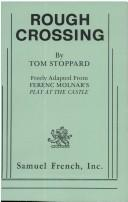 Cover of: Rough crossing | Tom Stoppard