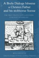 Cover of: A brefe dialoge bitwene a Christen father and his stobborne sonne