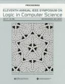 Cover of: 11th Annual IEEE Symposium on Logic in Computer Science | Symposium on Logic in Computer Science (11th 1996 New Brunswick, N.J.)