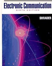 Electronic communication by Robert L. Shrader