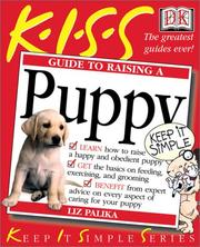 Cover of: KISS Guide to Raising a Puppy (Keep It Simple Series)