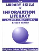 Cover of: From Library Skills to Information Literacy: A Handbook from the 21st Century