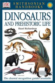 Cover of: Dinosaurs and prehistoric life | Hazel Richardson