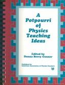 Cover of: A Potpourri of Physics Teaching Ideas