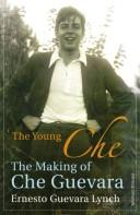 Cover of: young Che | Ernesto Guevara Lynch