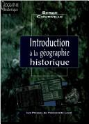 Cover of: Introduction à la géographie historique
