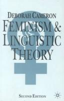 Feminism and linguistic theory by Deborah Cameron