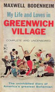 Cover of: My Life and Loves in Greenwich Village