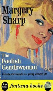 Cover of: The foolish gentlewoman