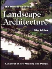 Cover of: Landscape architecture | John Ormsbee Simonds