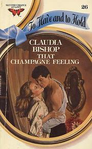 Cover of: That Champagne Feeling | Claudia Bishop