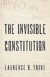 Cover of: The invisible constitution