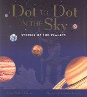 Cover of: Dot to Dot in the Sky, Stories of the Planets | Joan Marie Galat