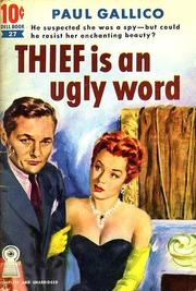 Cover of: Thief Is an Ugly Word | Paul Gallico