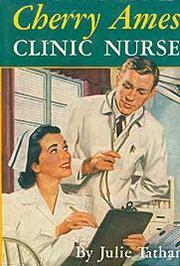 Cover of: Cherry Ames, Clinic Nurse