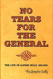 Cover of: No Tears for the General | Langdon Sully