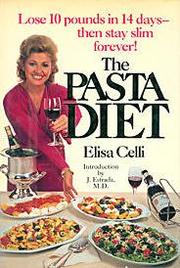 The Pasta Diet by Elisa Celli
