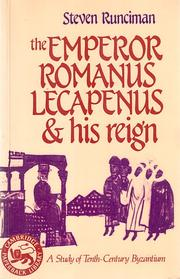 Cover of: The Emperor Romanus Lecapenus and his reign | Sir Steven Runciman
