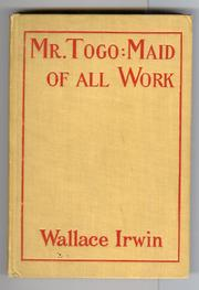 Cover of: Mr. Togo maid of all work by