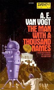 Cover of: Man with a Thousand Names | A. E. van Vogt