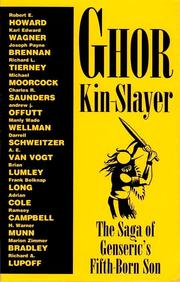 Cover of: Ghor, Kin-Slayer: The Saga of Genseric's Fifth-Born Son