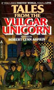Cover of: Tales from the vulgar unicorn by