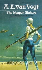 Cover of: The Weapon Makers by A. E. van Vogt