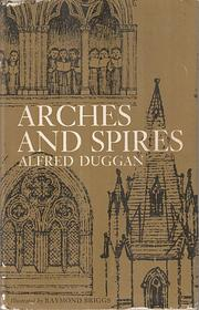 Cover of: Arches and spires: a short history of English churches from Anglo-Saxon times.