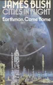 Cover of: Earthman, come home: a science fiction novel.