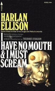 Cover of: I Have No Mouth and I Must Scream