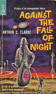Cover of: Against the Fall of Night