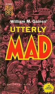 Cover of: Utterly Mad | William M. Gaines