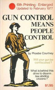 Cover of: Gun control means people control