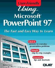 Cover of: Using Microsoft PowerPoint 97 | Barbara Kasser