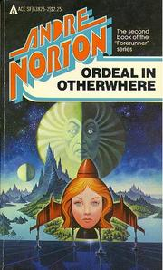 Cover of: Ordeal in Otherwhere by Andre Norton